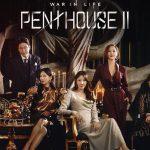 Daebak! Jelang Penayangan Episode Terakhir, 'The Penthouse 2' Sukses Pecahkan Rekor Rating Musim Pertama
